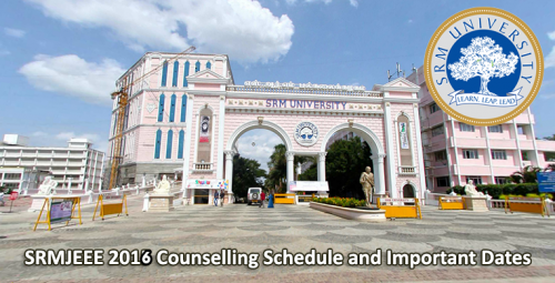 SRMJEEE-2016-Counselling-Schedule-and-Important-Dates-e1446977332151