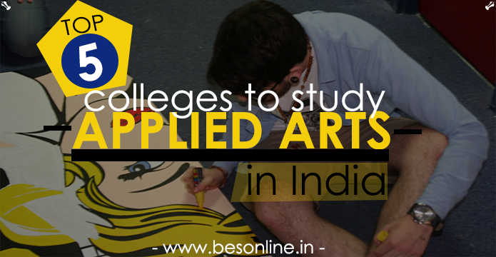 Top 5 Colleges To Study Applied Arts In India Bright