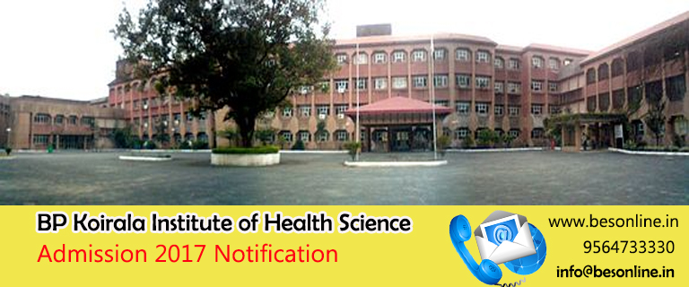 BP Koirala Institute of Health Science Admission 2017 Notification