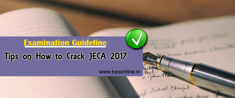 Tips on How to Crack JECA 2017