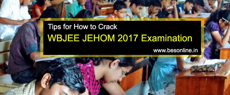 WBJEE JEHOM 2017 Examination