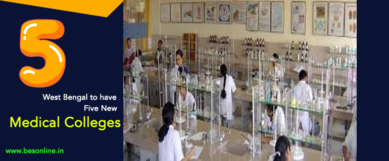 West Bengal to have Five New Medical Colleges