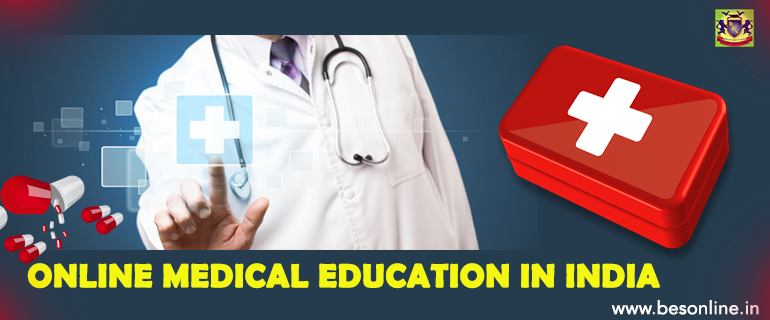 ONLINE MEDICAL EDUCATION IN INDIA