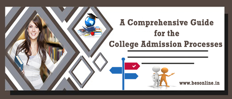 A comprehensive guide for the college admission processes