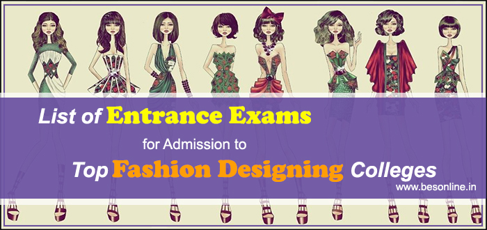 List Of Entrance Exams For Admission To Top Fashion Designing Colleges Bright Educational Services