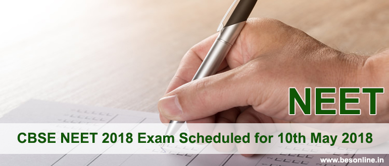 CBSE NEET 2018 Exam Scheduled for 10th May 2018
