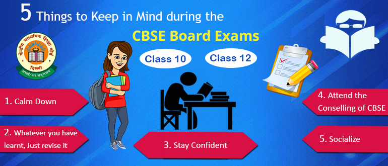 5 Things to Keep in Mind During the CBSE Board Exams