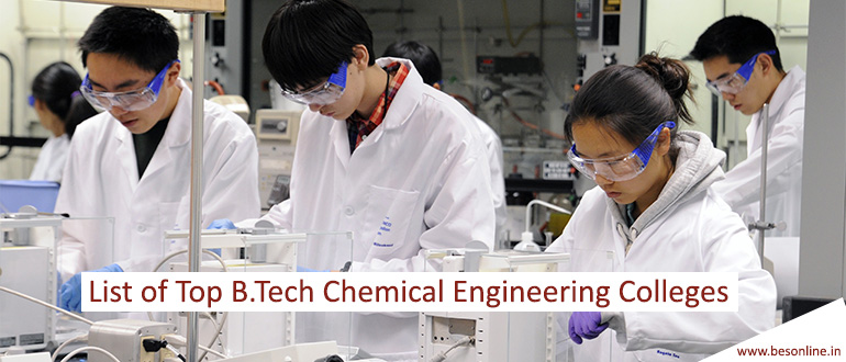 List of Top B. Tech Chemical Engineering Colleges in India