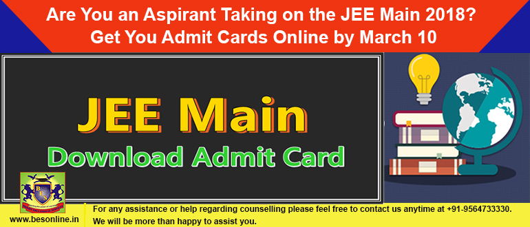 Are You an Aspirant Taking on the JEE Main 2018? Get You Admit Cards Online by March 10