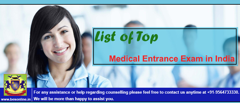 List of Top Medical Entrance Exams in India