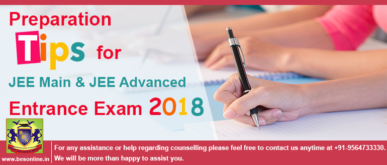 Preparation tips for JEE Main and JEE Advanced entrance exam 2018