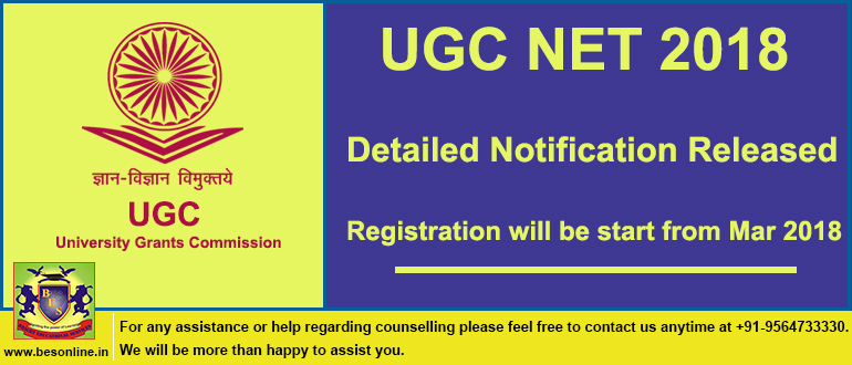 UGC NET 2018 Detailed Notification Released, Registration will be start from Mar 2018