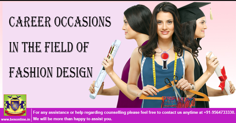 Career Occasions in the Field of Fashion Design