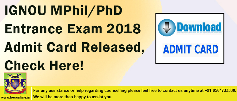 IGNOU MPhil/PhD Entrance Exam 2018 Admit Card Released