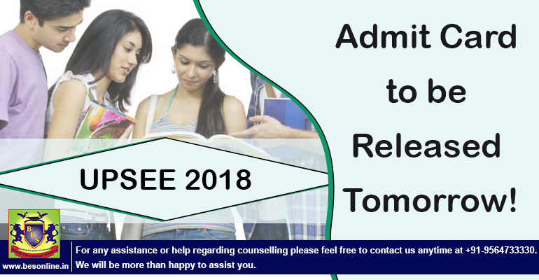 UPSEE 2018 Exam Admit Card to be Released Tomorrow!