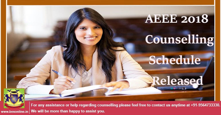 AEEE 2018 Counselling Schedule Released