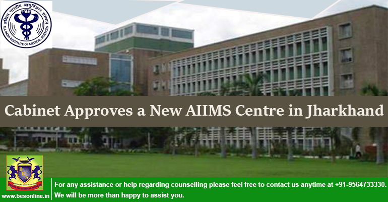 Cabinet Approves a New AIIMS Centre in Jharkhand