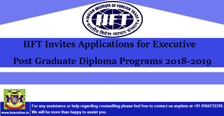 IIFT Invites Applications for Executive Post Graduate Diploma Programs 2018-2019