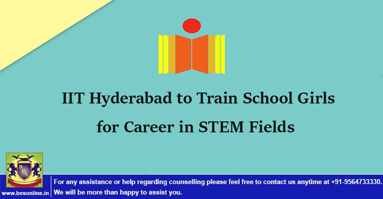 Iit Hyderabad To Train School Girls For Career In Stem