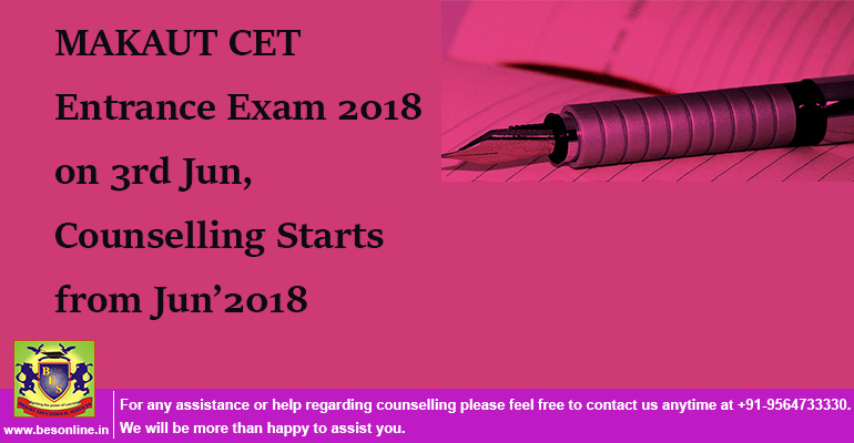 MAKAUT CET Entrance Exam 2018 on 3rd Jun, Counselling Starts from Jun'2018