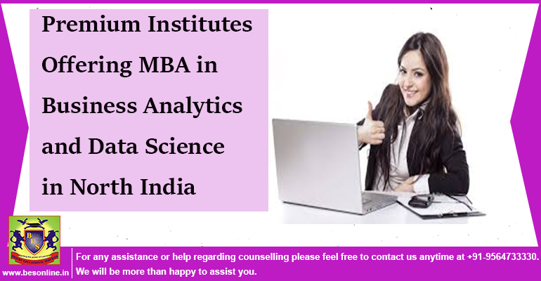 Premium Institutes Offering MBA in Business Analytics and Data Science in North India
