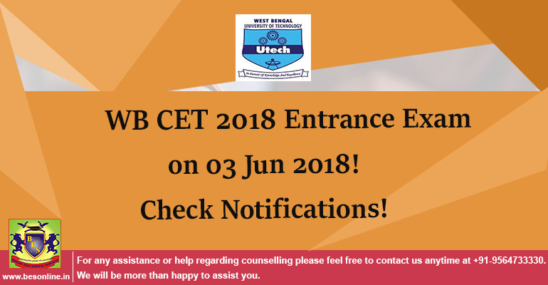 WB CET 2018 Entrance Exam will Conducted on 03 Jun 2018! Check Notifications!