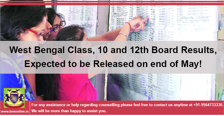 West Bengal Class, 10 and 12th Board Results, Expected to be Released on end of May!