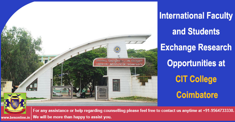 International Faculty and Students Exchange Research Opportunities at CIT College Coimbatore