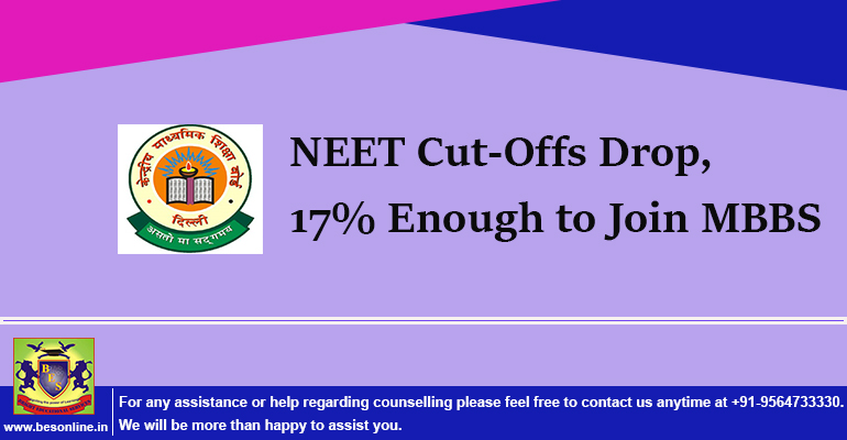 NEET Cut-Offs Drop, 17% Enough to Join MBBS