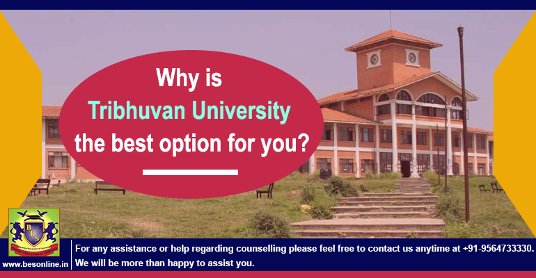 Why is Tribhuvan University the best option for you