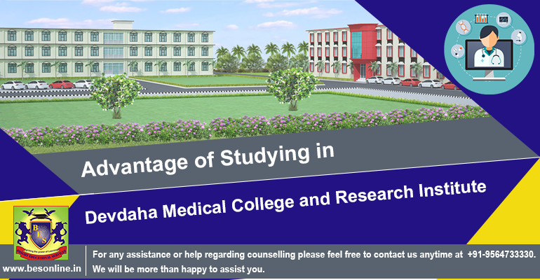 Advantage of Studying in Devdaha Medical College and Research Institute