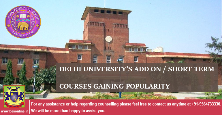 Delhi University's add on/ short term Courses Gaining Popularity