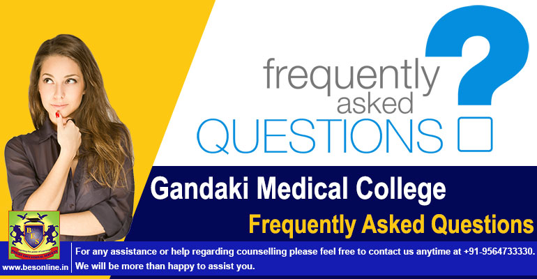 Gandaki Medical College: Frequently Asked Questions with Answer