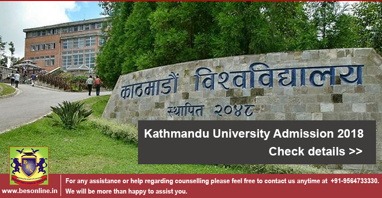 Kathmandu University, Nepal Admission 2018 - 19
