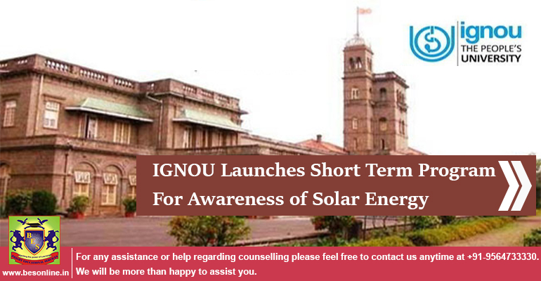 IGNOU Launches Short Term Program For Awareness of Solar Energy