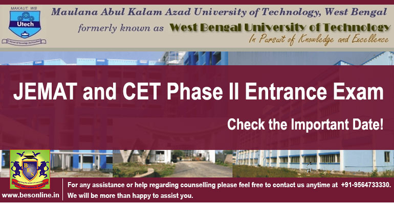 WBUT MAKAUT JEMAT and CET Phase II Entrance Exam; Check the Important Date!