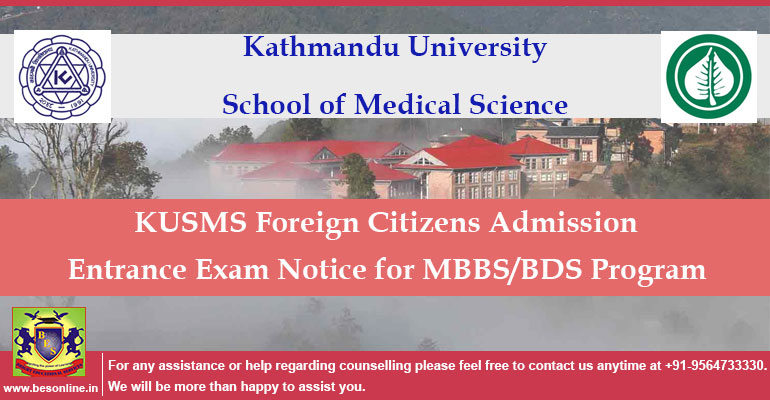 KUSMS Admission for Foregin Citizens; Kathmandu University Release Admission Notice for MBBS/BDS Program