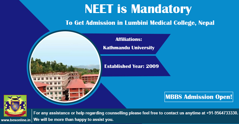 NEET is Mandatory to Get Admission in Lumbini Medical College, Nepal