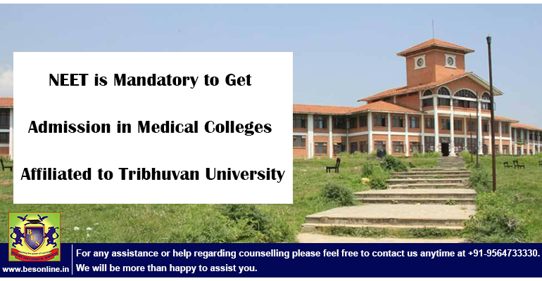 NEET is Mandatory to Get Admission in Medical Colleges affiliated to Tribhuvan University