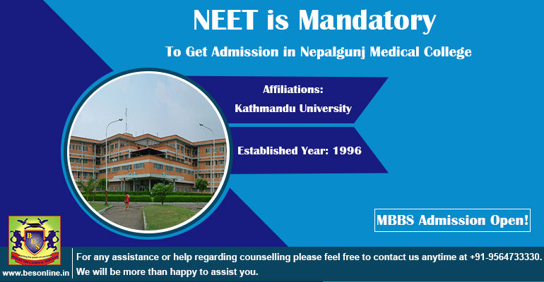 NEET is Mandatory to Get Admission in Nepalgunj Medical College
