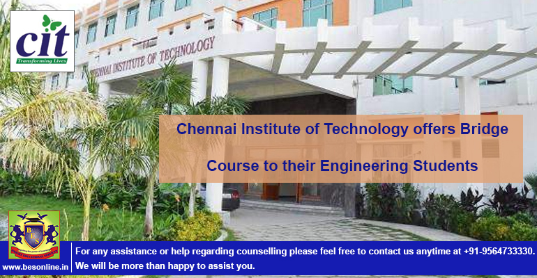 Chennai Institute of Technology offers Bridge Course to their Engineering Students