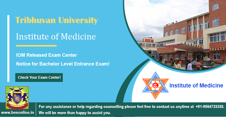 Tribhuvan University: Institute of Medicine Released Exam Center Notice for Bachelor Level Medical Entrance Exam!