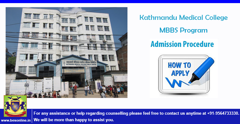 Kathmandu Medical College MBBS Program Admission Procedure