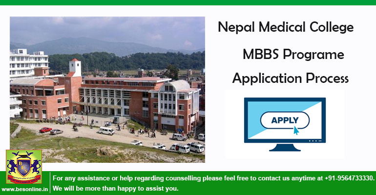 Nepal Medical College MBBS Programe Application Process