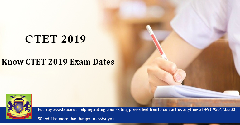 Know CTET 2019 Exam Dates