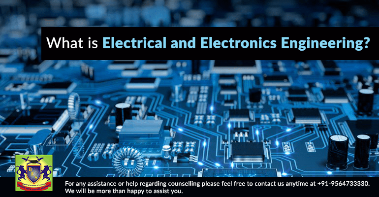 What is Electrical and Electronics Engineering?