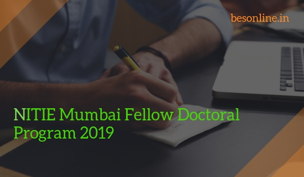 NITIE Mumbai Fellow Doctoral Program 2019 - Eligibility, Dates, Application