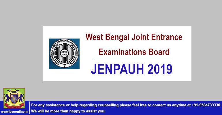 WBJEE JENPAUH 2019: Application Form, Exam Date Details!
