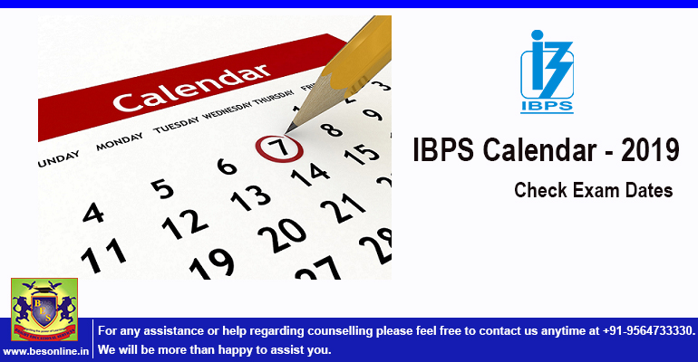 IBPS Calendar 2019: Bank PO, Clerk and SO Exam Dates Out!