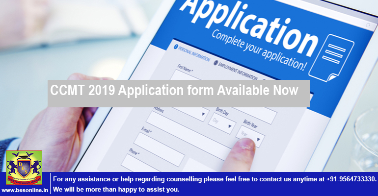 CCMT 2019 Application form Available Now; Apply till April 26!